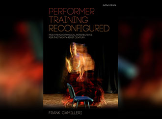 Publication: Performer Training Reconfigured: Post-psychophysical Perspectives for the Twenty-first Century