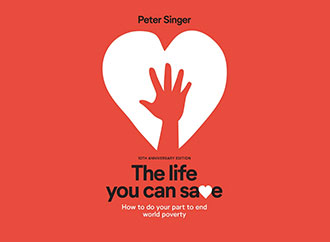 Peter Singer's book -The Life You Can Save