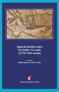Sguardi mediterranei tra Italia e Levante