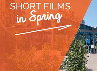 Short films in Spring