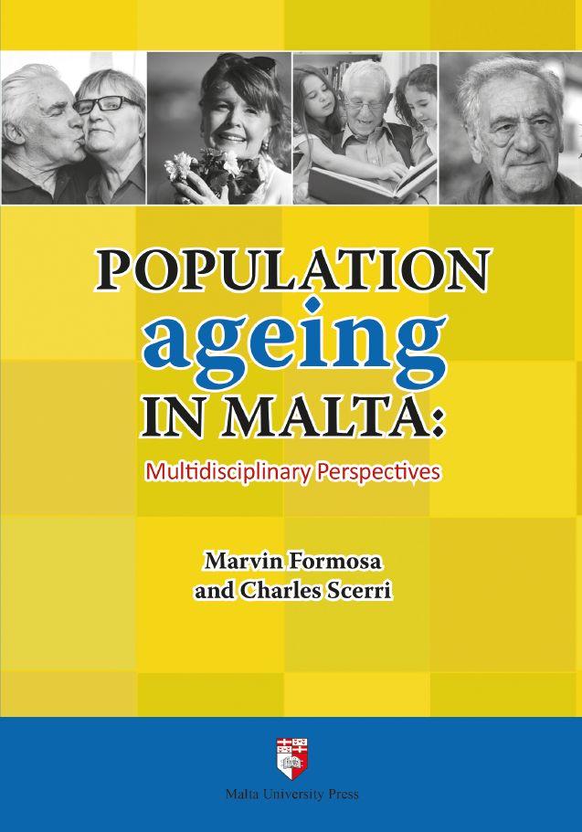 Population ageing In Malta: Multidisciplinary Perspectives