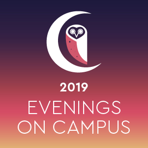 Evenings on Campus 2019