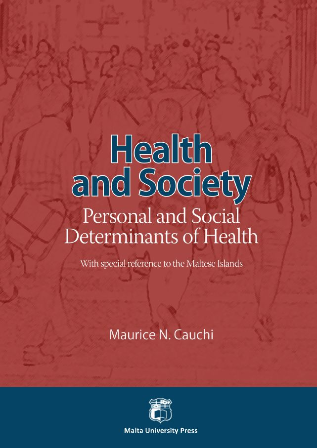 Health and Society Personal and Social Determinants of Health With special reference to the Maltese Islands