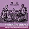 Yesterday's schools
