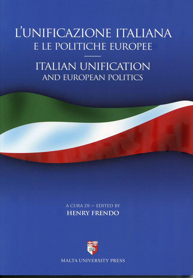 L'Unificazione Italiana E Le Politiche Europee Italian Unification And European Politics