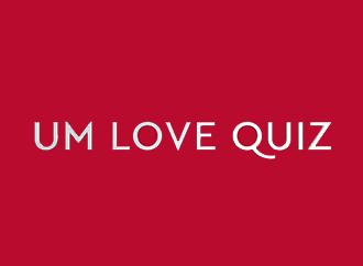 UM Love Quiz