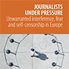 Journalists under pressure